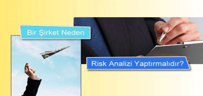 Bir Şirket Neden Risk Analizi Yapmalıdır?